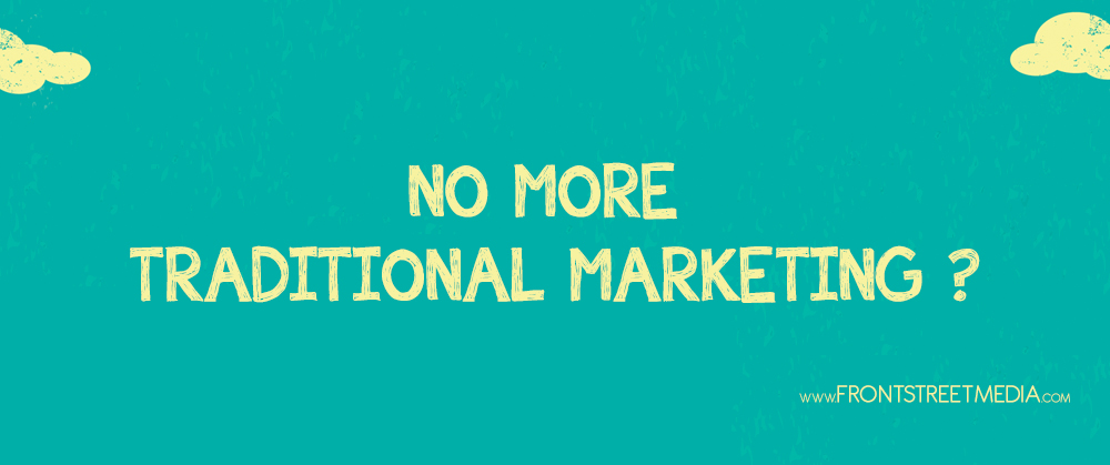 Traditional Marketing