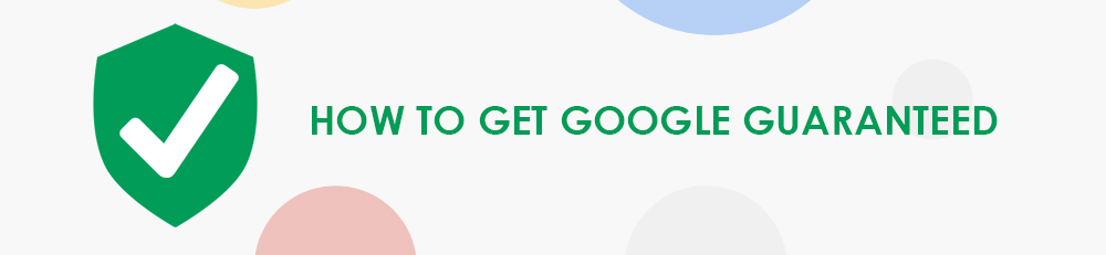 how to get Google Guaranteed
