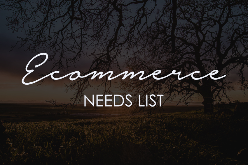 eCommerce Needs List