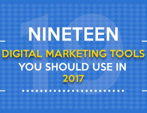 19 Digital Marketing Tools of 2017
