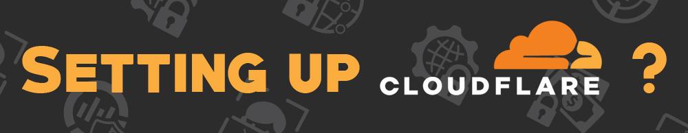 Setting Up CloudFlare Nameservers