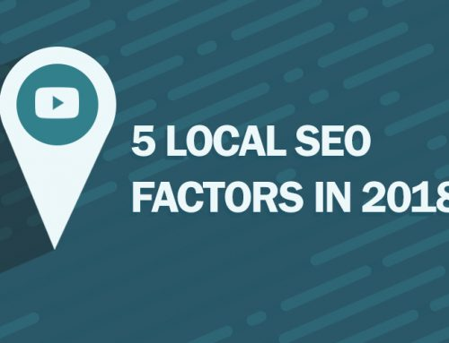 5 Local SEO Factors 2018