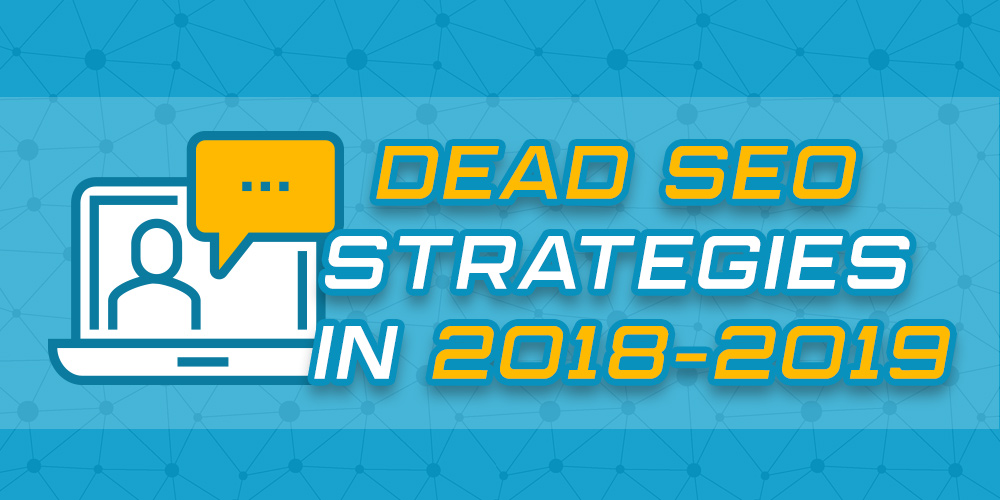 SEO Strategies 2018 2019