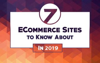 7 eCommerce Sites To Know About in 2019