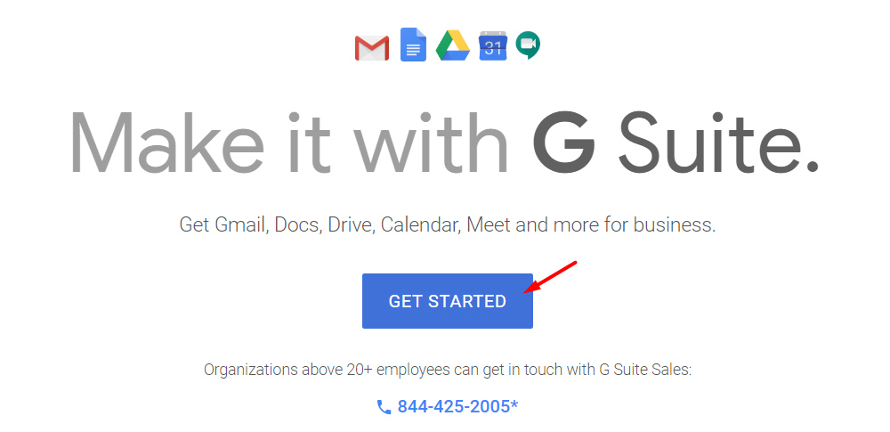 Go To Google G Suite & Click on Get Started